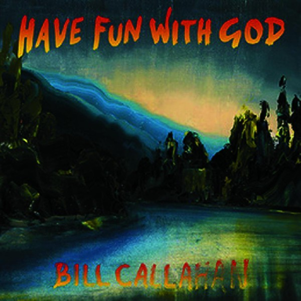 Bill Callahan Have Fun Cork Ireland Vinyl Record LP Shop