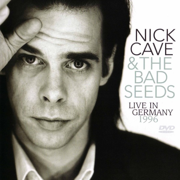 Nick Cave and The Bad Seeds – Live in Germany 1996