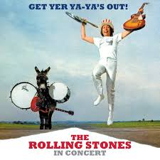 The Rolling Stones – Get Yer Ya-Ya's Out!' – The Rolling Stones in Concert