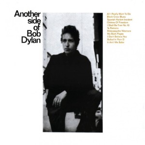 Bob Dylan – Another Side Of Bob Dylan