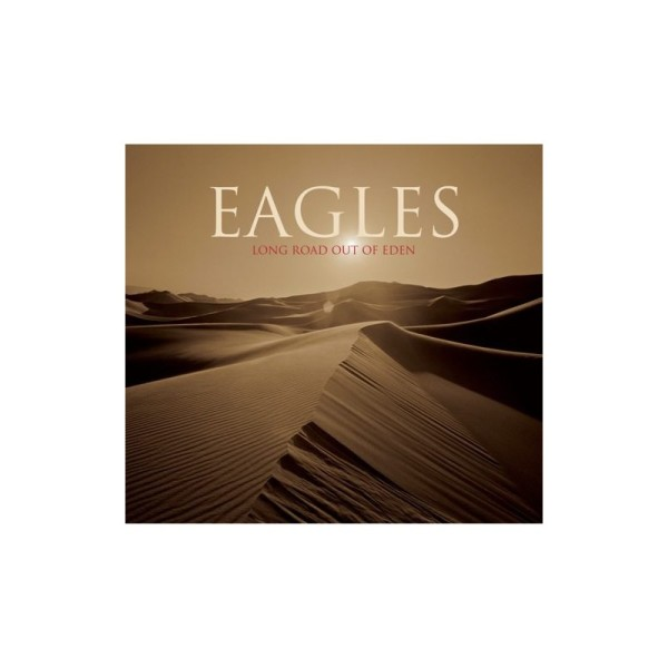 Eagles – Long Road Out Of Eden