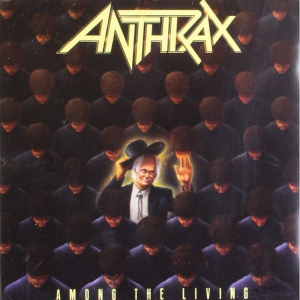 Anthrax – Among the Living