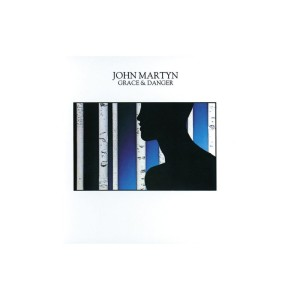 John Martyn – Grace & Danger