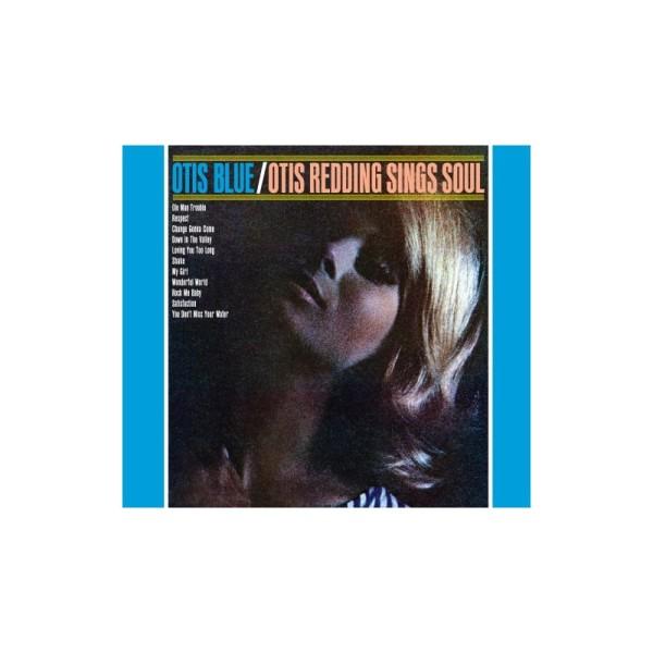 Otis Redding – Otis Blue : Otis Redding Sings Soul
