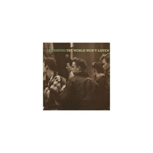 The Smiths  – The World Won't Listen