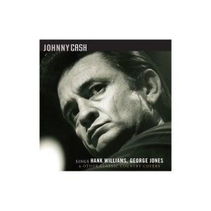 Johnny Cash - Sings Hank Williams, George Jones and Others