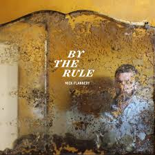 Mick Flannery – By The Rule