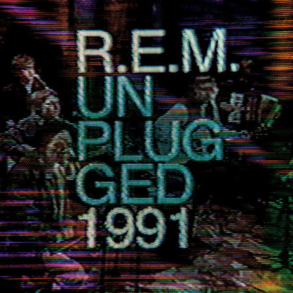 R.E.M. Unplugged 1991