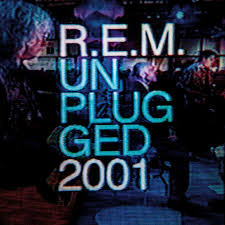 R.E.M. Unplugged 2001
