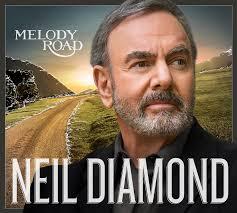 Neil Diamond-Melody Road
