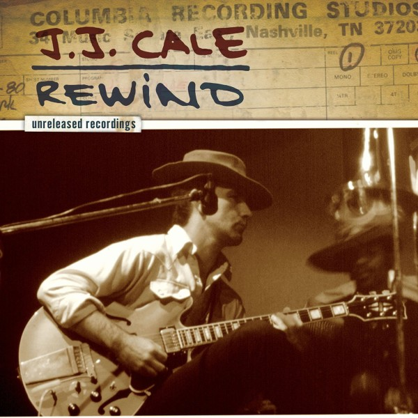 J.J.Cale Remind  The unreleased recordings
