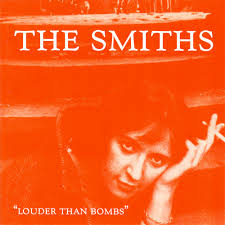 The Smiths – Louder Than Bombs