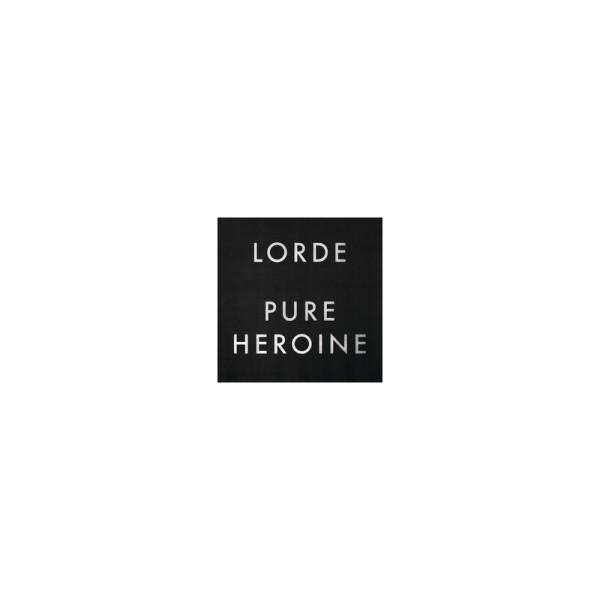 Lorde-Pure Heroine