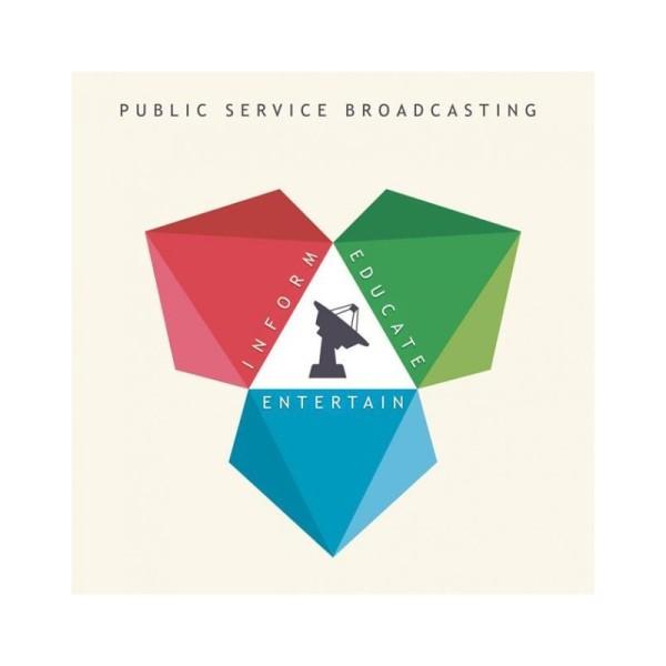 Public Service Broadcasting – Inform Educate Entertain