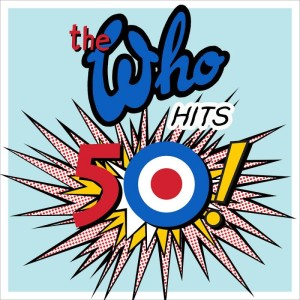 The Who - Hits 50!