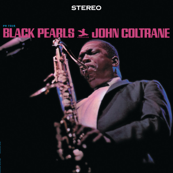 John Coltrane – Black Pearls