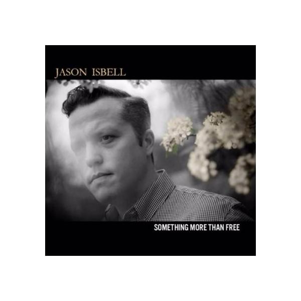 Jason Isbell – Something More Than Free