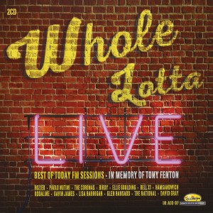 Today FM : Whole Lotta Live CD : Music Zone, Cork, Ireland, Vinyl Record Shop