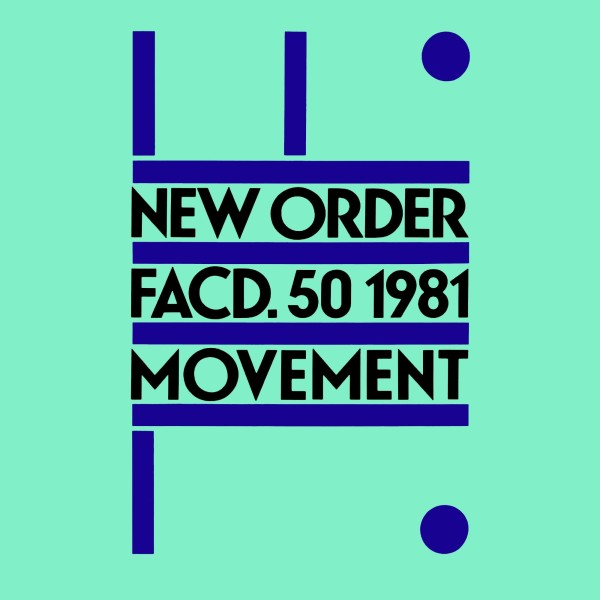 New Order – Fact. 50 1981 – Movement