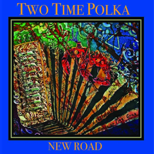 CD version of Two Time Polka – New Road