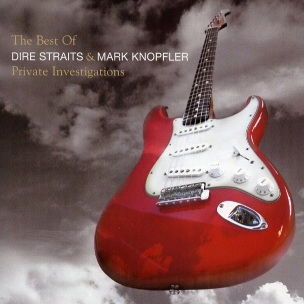 Dire Straits – Private Investigations  The Very Best Of