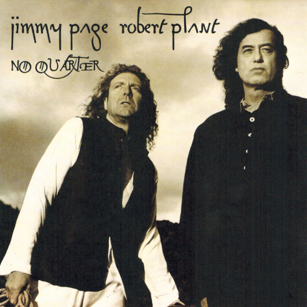 Jimmy Page and Robert Plant – No Quarter