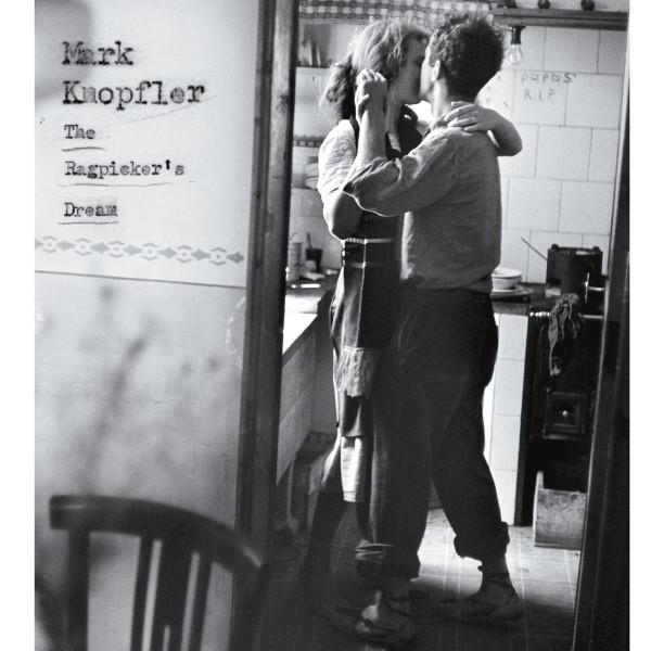 Mark Knopfler – The Ragpickers Dream