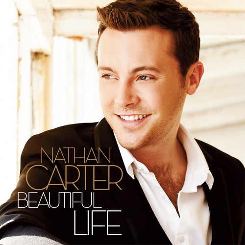 Nathan Carter – Beautiful Life