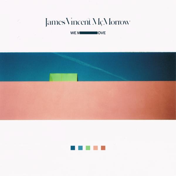 james-vincent-mcmorrow-we-move