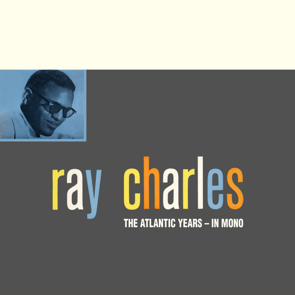 ray-charles-the-atlantic-years-in-mono
