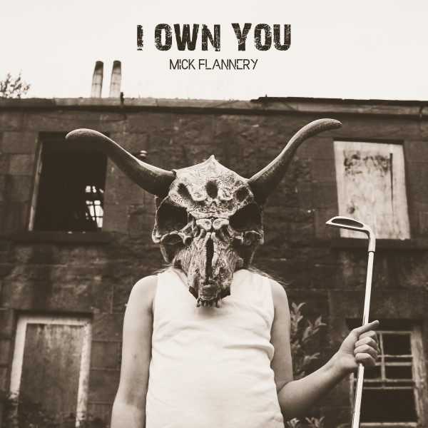 mick-flannery-i-own-you