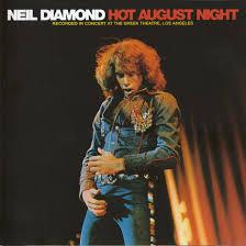 neil diamond hot august