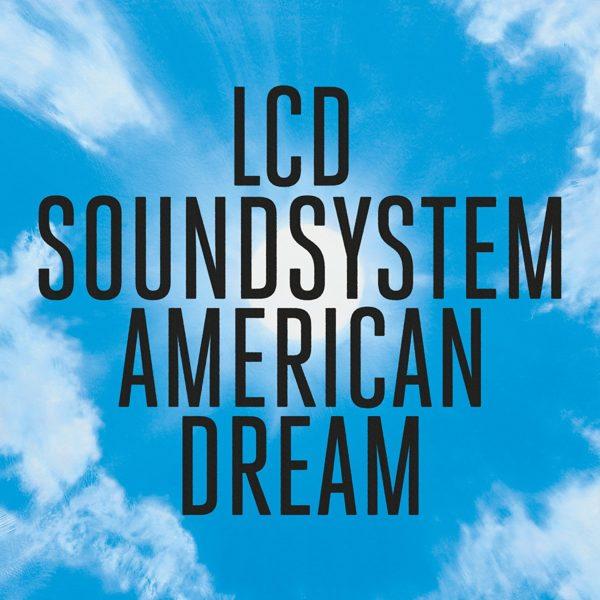 lcd s american dream