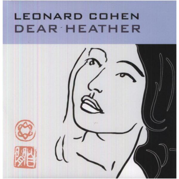 leonard cohen dear heather