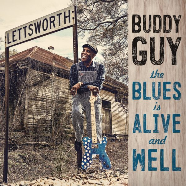 Buddy Guy – The Blue is alive and Well