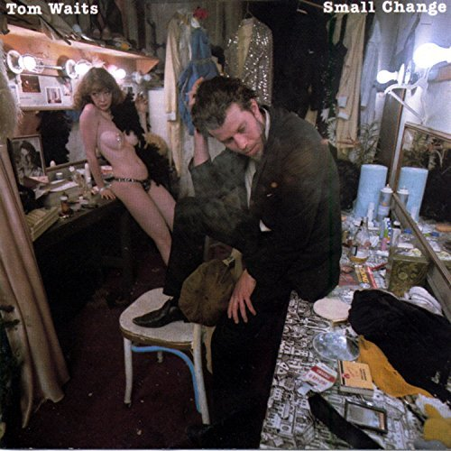 Tom Waits Small Change