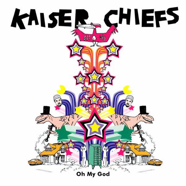 kaiser chiefs oh my god