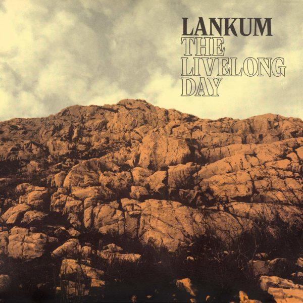 lankum livelong day
